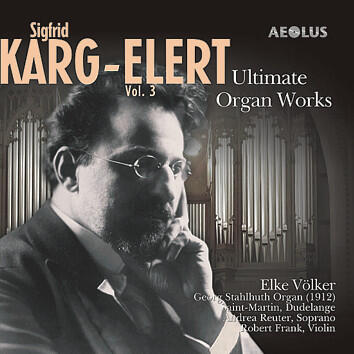AE-10431 Karg-Elert - Ultimate Organ Works Vol.3