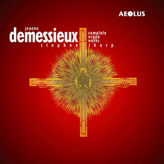 AE10561 Demessieux, Jeanne Complete Organ Works