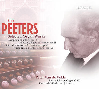 AE-10711 - Flor Peeters: Selected Organ Works